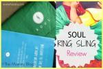 Soul Ring Sling Review