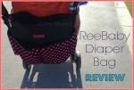 ReeBaby 'Love is..' Diaper Bag Review
