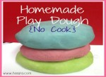 Easy Homemade Play Dough {No Cook}