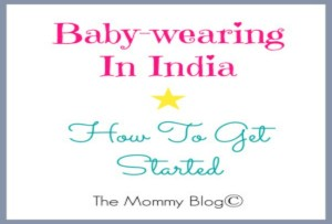 Babywearing in India — Getting Started