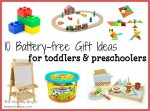 10 Battery-Free Gift Ideas For Toddlers And Preschoolers