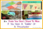 8+ Posts You Don't Want To Miss If You Have A Toddler Or A Preschooler