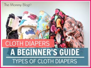 Cloth Diapers : A Beginner's Guide | Types Of Cloth Diapers