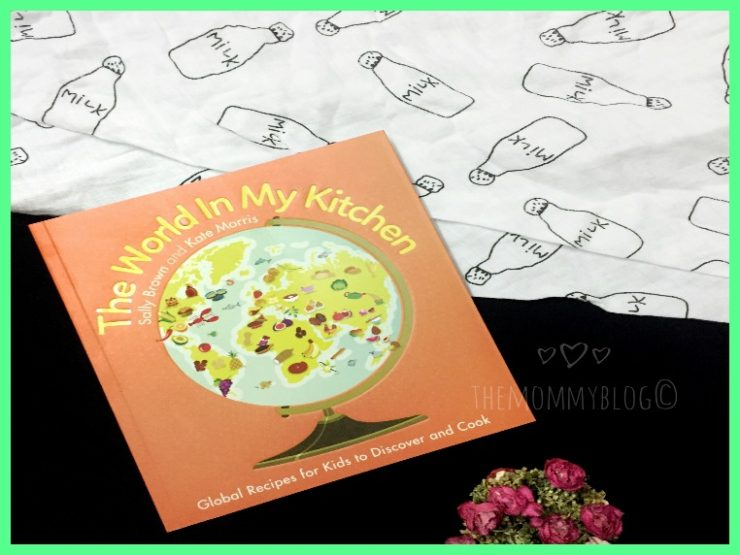 The World In My Kitchen – Children's Cook Book Review