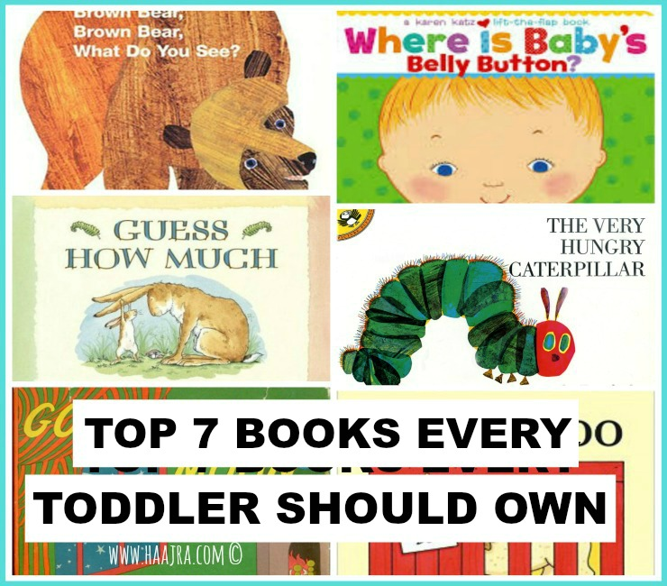 Top 7 Books Every Toddler Should Own