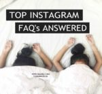 Top 11 Instagram FAQs Answered