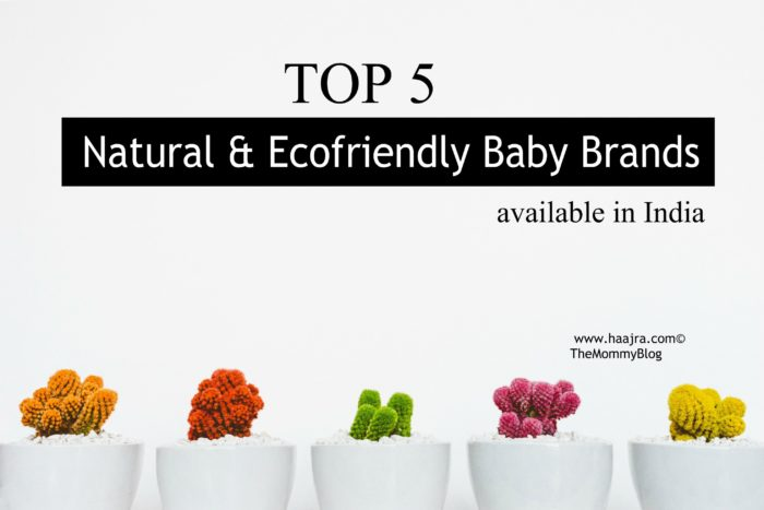 India's Top 5 Brands For Natural & Ecofriendly Baby Products