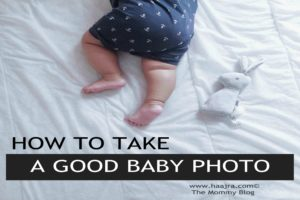How To Take a Good Baby Photo