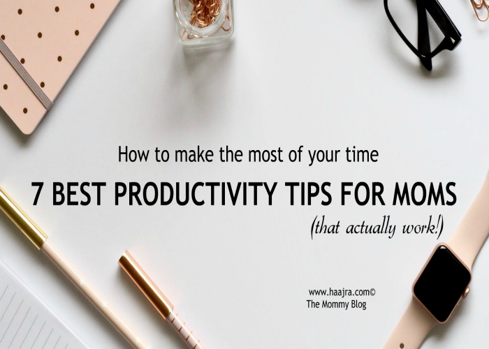 7 Best Productivity Tips For  Moms (that actually work)