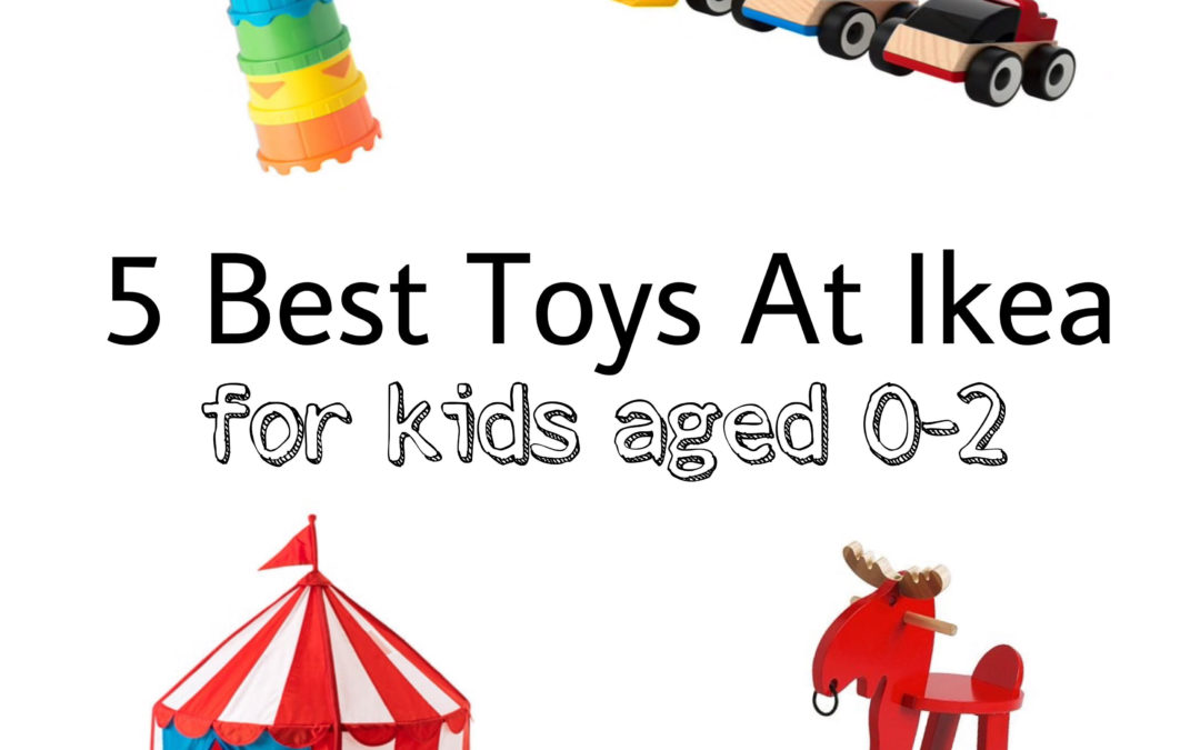 5 Best Toys At Ikea For Kids Aged 0-2 years