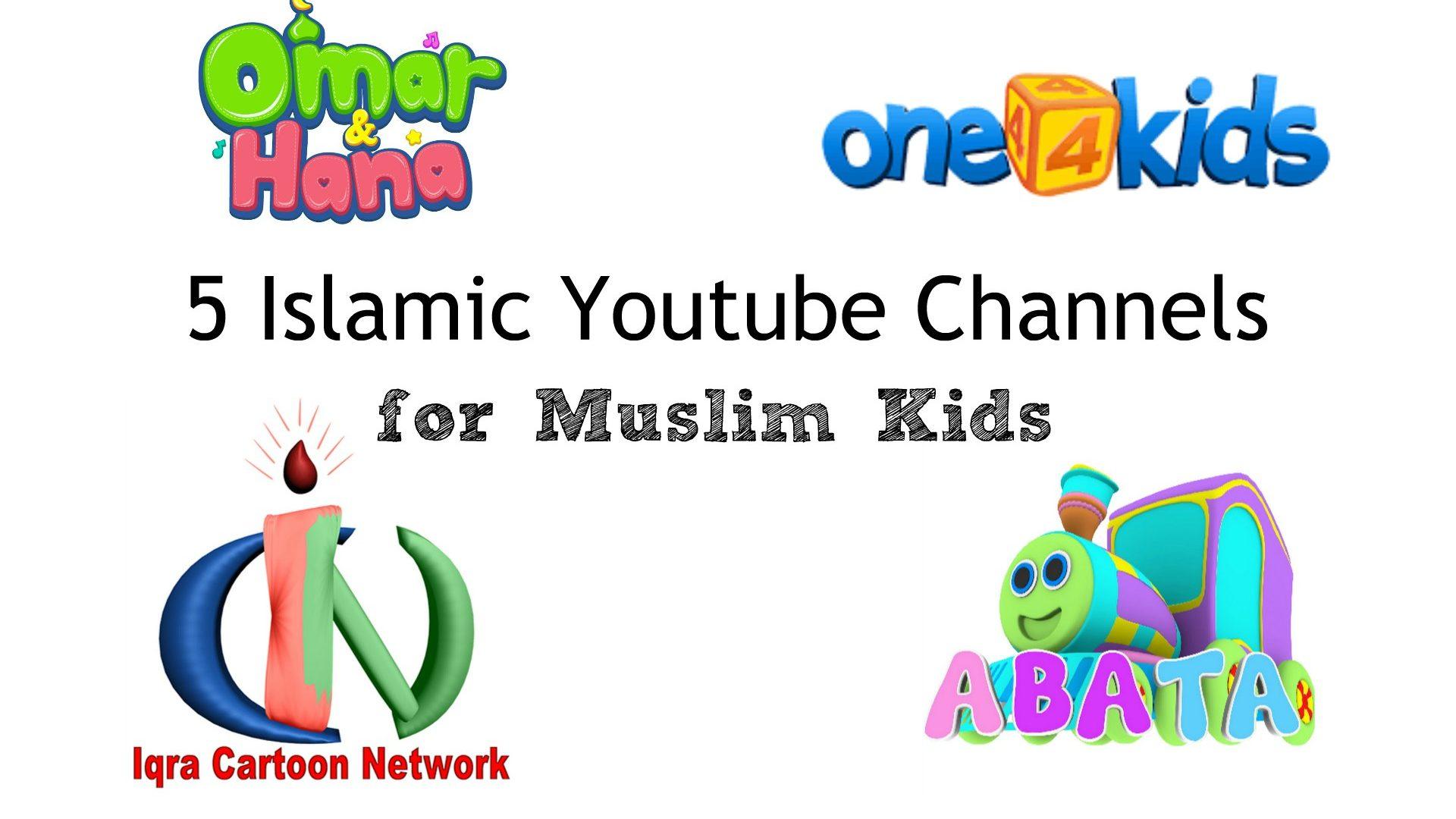 4 Islamic Youtube Channels For Muslim Children